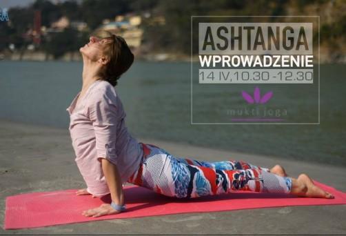 Ashtanga joga – obalamy mity! Warsztat wprowadzający