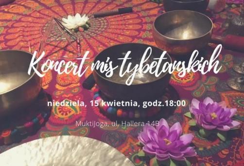 Koncert mis tybetańskich, gongu, bębna oceanicznego i dzwonów