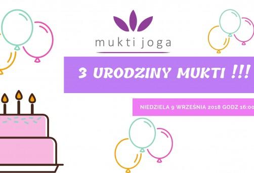 3 urodziny Mukti!